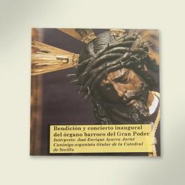 Disco compacto del concierto inaugural del órgano de la Basílica de Jesús del Gran Poder interpretado por Enrique