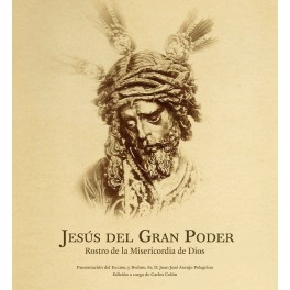 Jesús del Gran Poder Rostro de la Misericordia de Dios. Tapa Dura.