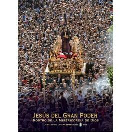 """""""Jesús del Gran Poder. Rostro de la Misericordia de Dios"""" + """"Tu eres Misericordia y Eterna Salvación"""""""